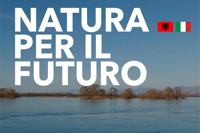 Albania – Dopo 5 anni di attività sulle aree protette, la cooperazione prosegue verso nuovi obiettivi